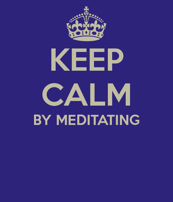 keep-calm-by-meditating--1